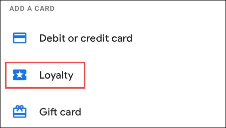 如何向 Google Pay 添加会员和会员卡