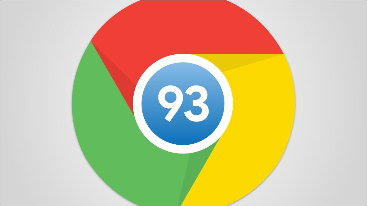 Chrome 93 中的新功能,现已推出